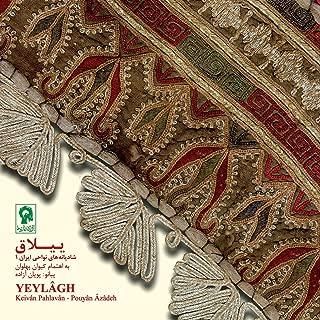 Yeylagh (Persian Folk Wedding Songs)