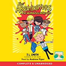 The Abominators & The Abominators in the Wild