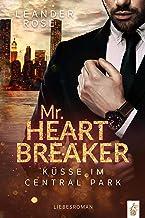 Mr.Heartbreaker: Küsse im Central Park: Liebesroman (New York Gentleman) (German Edition)