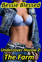 Undercover Hucow 2: The Farm: (Hucow Erotic Romance)