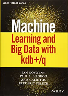 Machine Learning and Big Data with kdb+/q (Wiley Finance)