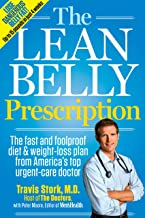 The Lean Belly Prescription: The Fast and Foolproof Diet and Weight-Loss Plan from America's Top Urgent-Care Doctor