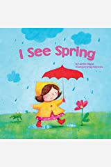 I See Spring Kindle Edition