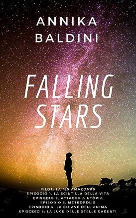 Falling stars: La serie completa
