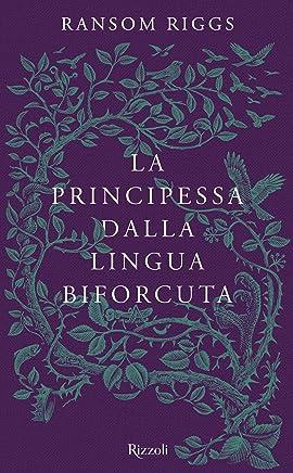 La principessa dalla lingua biforcuta: I racconti degli Speciali