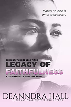 Legacy of Faithfulness (The Legacy Series Book 3)