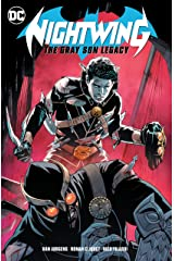 Nightwing: The Gray Son Legacy (Nightwing (2016-) Book 1) Kindle Edition