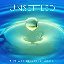 Unsettled: New Age Relaxing Music for Reflection, Positive Thinking with Rain & Thunder Sounds, Soothing & Relaxing Music for Sleep Trouble, Stress, Anger Control