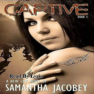 Captive: A New Life, Book 1