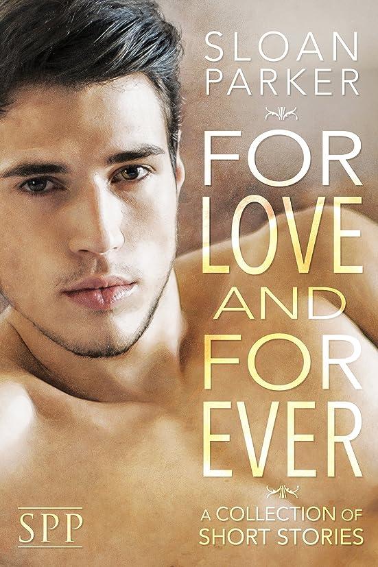 プライバシー逸話請求可能For Love and Forever: A Collection of Short Stories (English Edition)