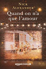 Quand on n'a que l'amour Format Kindle