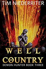 Well Country (Demon Hunter Book 3) Kindle Edition