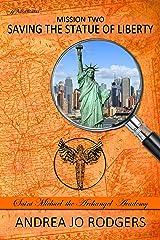 Saving the Statue of Liberty (Saint Michael the Archangel Academy Book 2) Kindle Edition