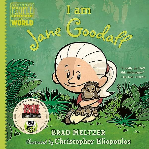 I Am Jane Goodall Ordinary People Change The World