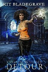 Detour: Overlook Arcane Academy of Magic (Unforeseen Legacy Book 1) Kindle Edition