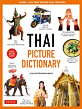 Thai Picture Dictionary: Learn 1,500 Key Thai Words and Phrases - The Perfect Visual Resource for Language Learners of All Ages (Includes Online Audio) (Tuttle Picture Dictionary)