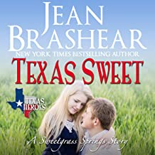Texas Sweet: A Sweetgrass Springs Story
