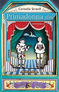 Primadonna stirb (German Edition)