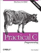 Practical C Programming: Why Does 2+2 = 5986? (Nutshell Handbooks)