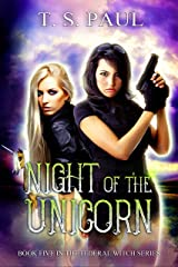 Night of the Unicorn: An urban fantasy FBI thriller (The Federal Witch Book 5) Kindle Edition
