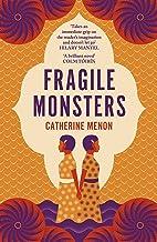 Fragile Monsters