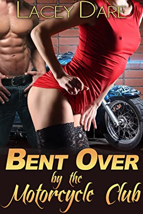 Bent Over by the Motorcycle Club (Bareback MC Biker Gang Erotica) (Seduced By the Motorcycle Club Book 2)