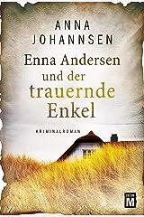 Enna Andersen und der trauernde Enkel (German Edition) Kindle Edition