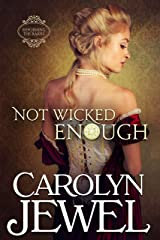 Not Wicked Enough: Reforming the Scoundrels Kindle Edition