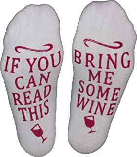 """Wine Socks """"If You Can Read This, Bring Me Some Wine"""