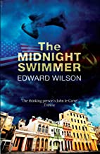 The Midnight Swimmer: 'A glorious, seething broth of historical fact and old-fashioned spy story' - The Times (Catesby Boo...