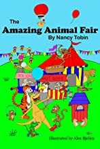 The Amazing Animal Fair: (Fun Children's Picture Book in Verse For Age 3-7) (Silly Little Picture Books 2)
