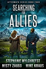 Searching for Allies: Aftermath Book 4: (A Thrilling Post-Apocalyptic Survival Series) Kindle Edition