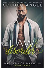 Law and Disorder (Masters of Marquis Book 3) Kindle Edition