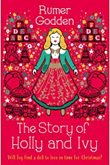 The Story of Holly and Ivy Kindle Edition