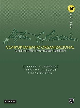 Comportamento Organizacional: Teoria e Prática no Contexto Brasileiro