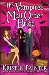 The Vampire's Mail Order Bride: A Light, Funny Paranormal Romance (Nocturne Falls Book 1) (English Edition) Format Kindle