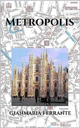 Metropolis (Trilogia della Pietra Vol. 3)