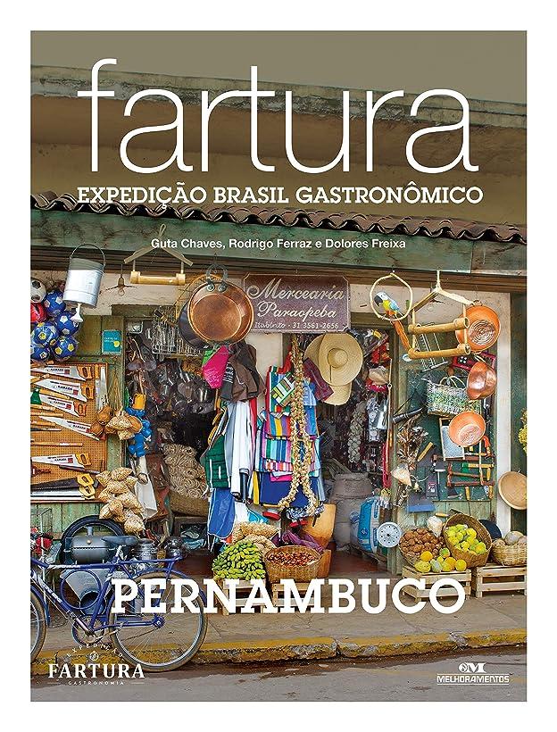 群集雨の浅いFartura: Expedi??o Pernambuco (Expedi??o Brasil Gastron?mico Livro 3) (Portuguese Edition)