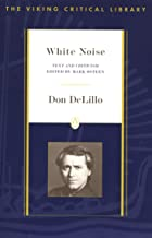 White Noise: Text and Criticism (Viking Critical Library)