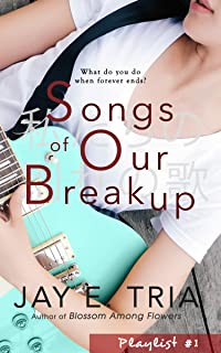 Songs of Our Breakup (Playlist Book 1)
