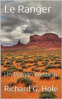Le Ranger: Un Roman Western (French Edition)
