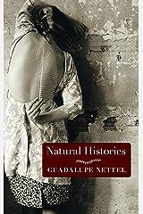Natural Histories Kindle Edition