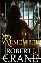 Remember: Out of the Box (The Girl in the Box Book 31)