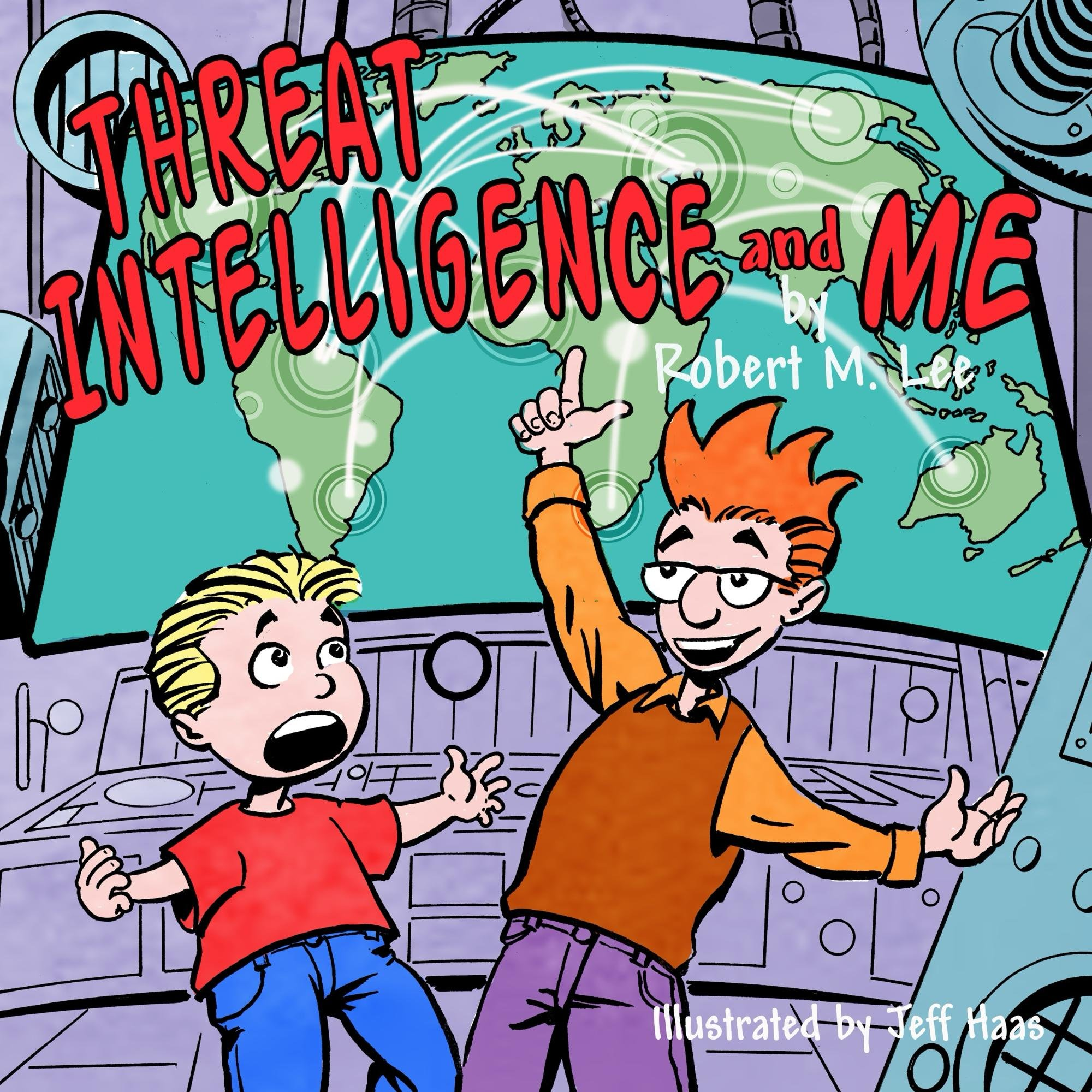 Download Threat Intelligence And Me: A Book For Children And Analysts (English Edition) 