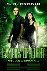 Layers of Light (46. Ascending) Kindle Edition