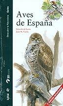 Aves de España (Descubrir la Naturaleza. Guías)