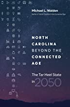 North Carolina beyond the Connected Age: The Tar Heel State in 2050
