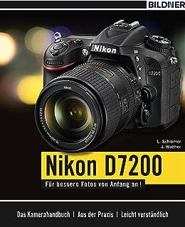 Nikon D7200: Für bessere Fotos von Anfang an! (German Edition)