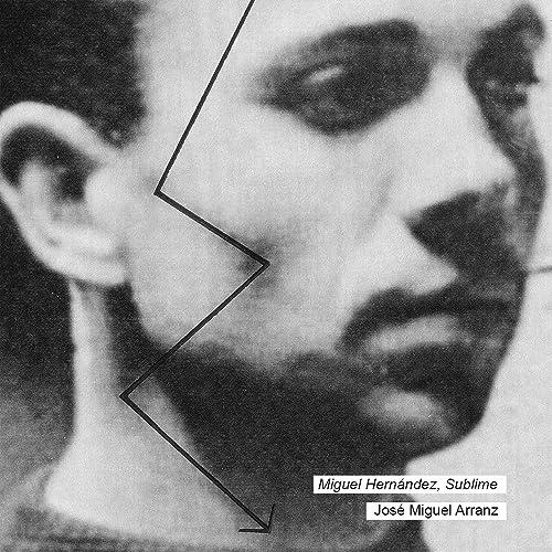 Elegía A Ramón Sijé By José Miguel Arranz On Amazon Music