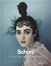 Schön!: At the Forefront of Fashion